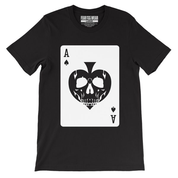 Black Fear What You Wear t-shirt depicting Ace of Spades with skull face